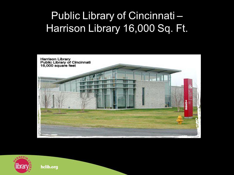 Public Library of Cincinnati – Harrison Library 16,000 Sq. Ft.