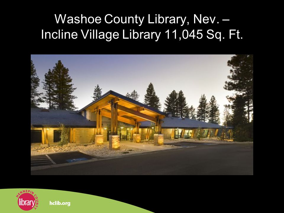 Washoe County Library, Nev. – Incline Village Library 11,045 Sq. Ft.
