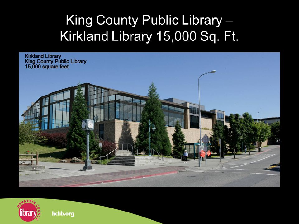 King County Public Library – Kirkland Library 15,000 Sq. Ft.