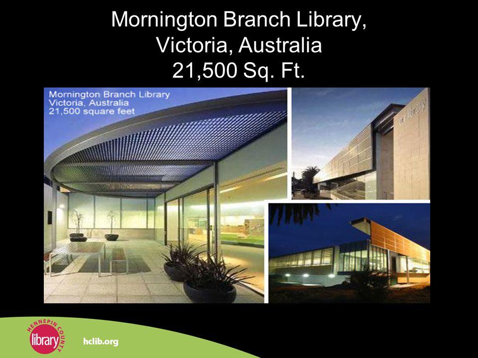 Mornington Branch Library, Victoria, Australia 21,500 Sq. Ft.