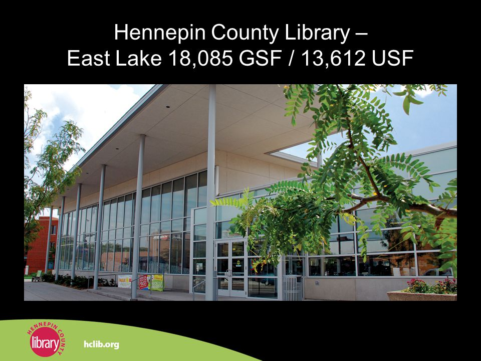 Hennepin County Library – East Lake 18,085 GSF / 13,612 USF