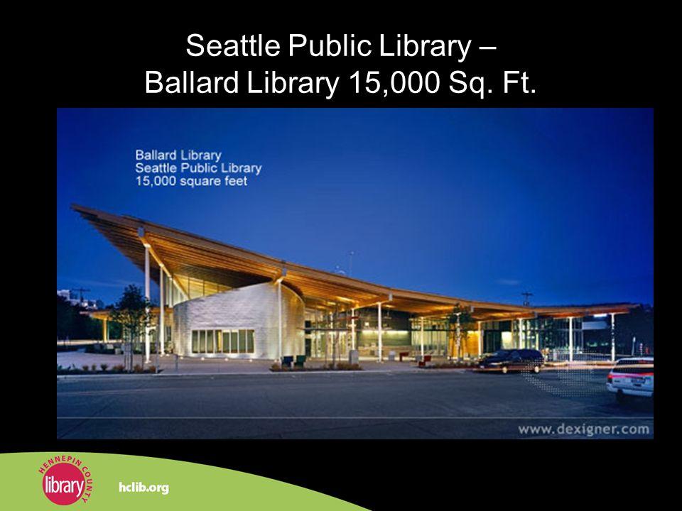 Seattle Public Library – Ballard Library 15,000 Sq. Ft.