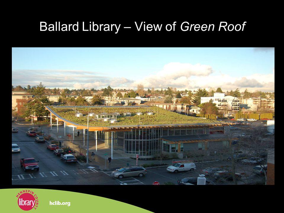 Ballard Library – View of Green Roof