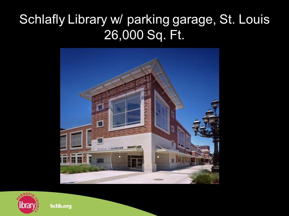 Schlafly Library w/ parking garage, St. Louis 26,000 Sq. Ft.