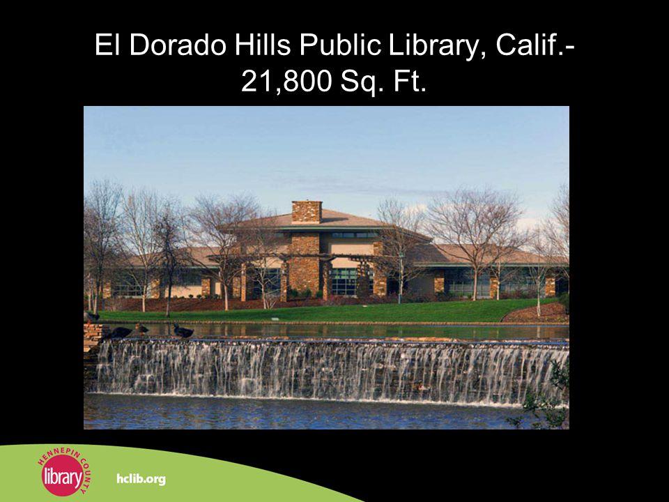 El Dorado Hills Public Library, Calif.- 21,800 Sq. Ft.