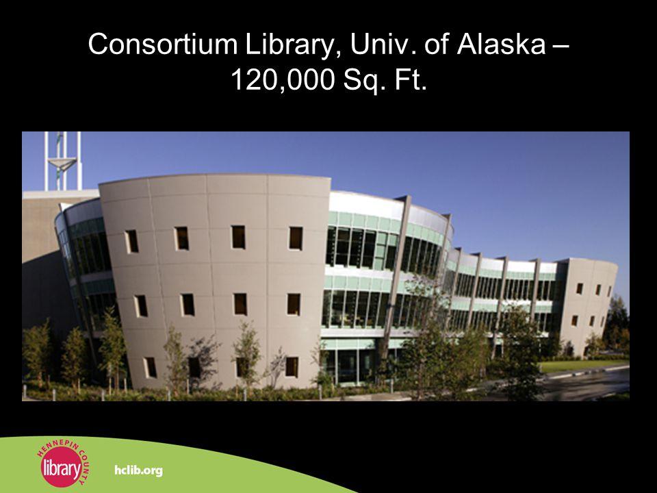 Consortium Library, Univ. of Alaska – 120,000 Sq. Ft.