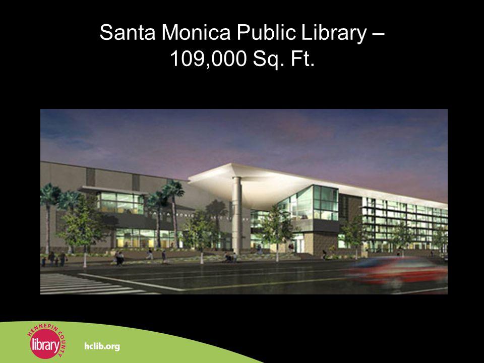 Santa Monica Public Library – 109,000 Sq. Ft.