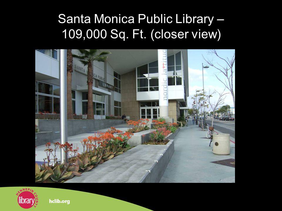 Santa Monica Public Library – 109,000 Sq. Ft. (closer view)