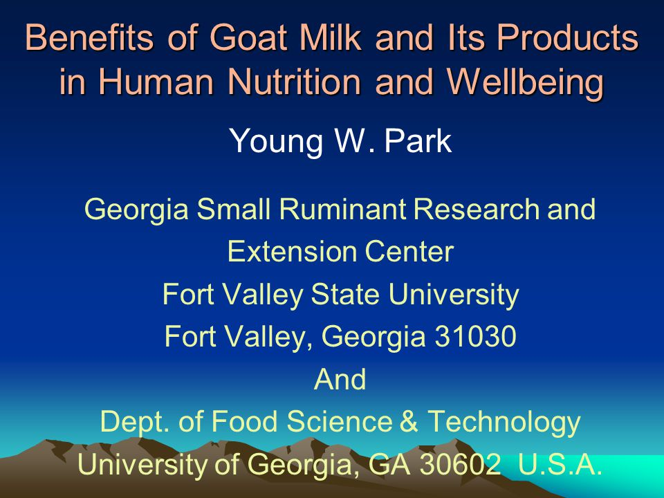 Benefits of Goat Milk and Its Products in Human Nutrition and Wellbeing Young W.