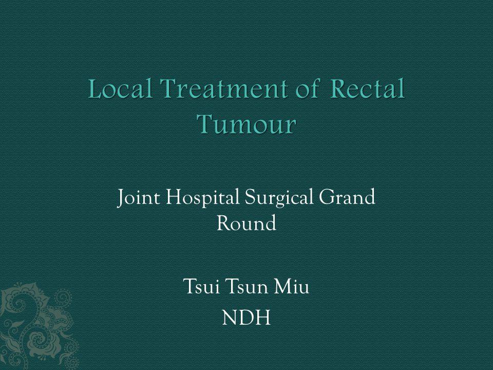 Joint Hospital Surgical Grand Round Tsui Tsun Miu NDH