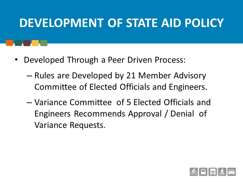 DEVELOPMENT OF STATE AID STANDARDS Standards are Derived From AASHTO (National) and adapted by MnDOT for State Highways, then adapted by State Aid for Major Local Roadways.