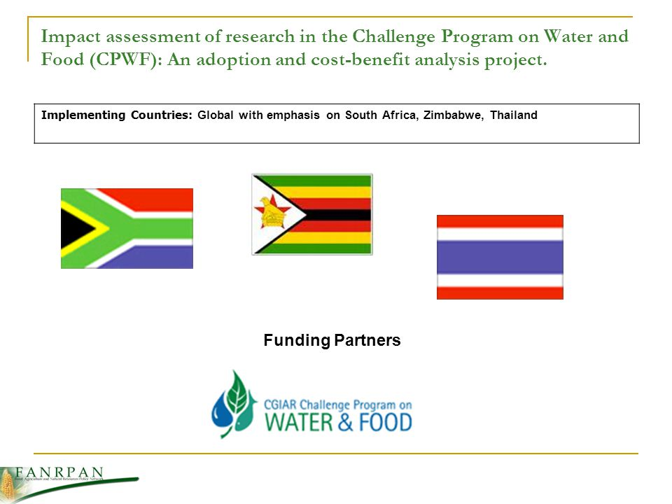 Impact assessment of research in the Challenge Program on Water and Food (CPWF): An adoption and cost-benefit analysis project.