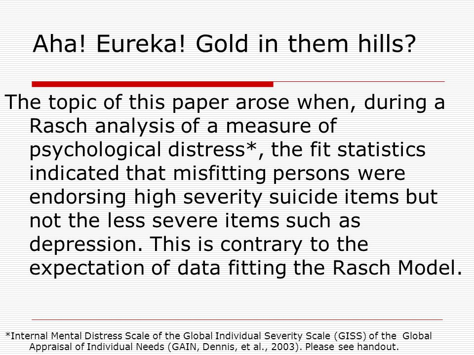 Aha. Eureka. Gold in them hills.