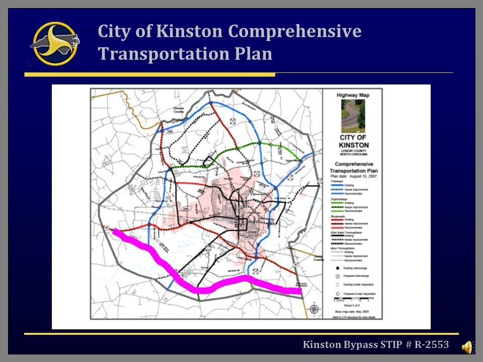 Kinston Bypass STIP # R-2553 City of Kinston Comprehensive Transportation Plan