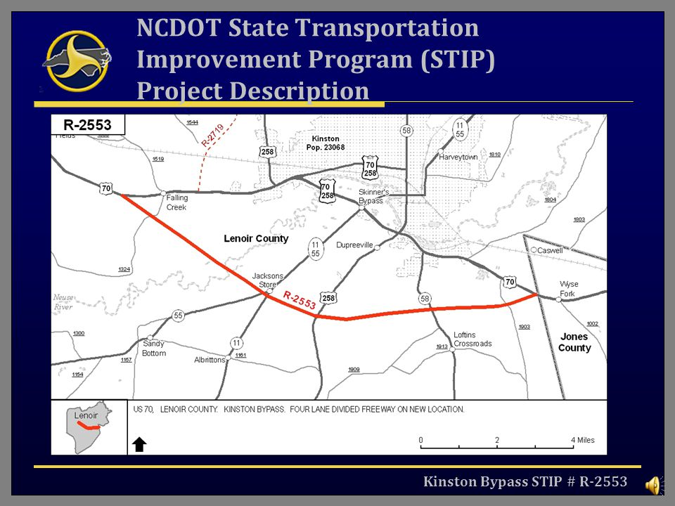 Kinston Bypass STIP # R-2553 NCDOT State Transportation Improvement Program (STIP) Project Description