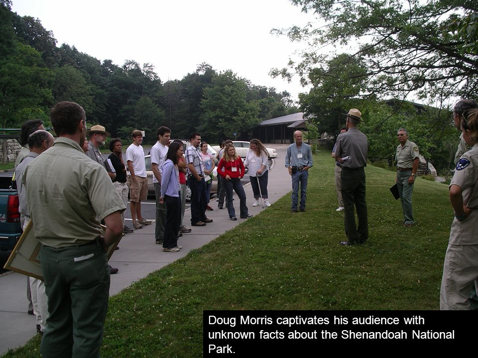 Doug Morris, Superintendent of the Shenandoah National Park, welcomes participants.