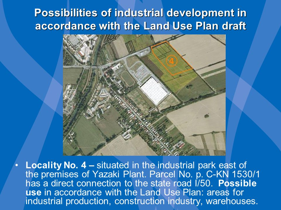 Possibilities of industrial development in accordance with the Land Use Plan draft Locality No.