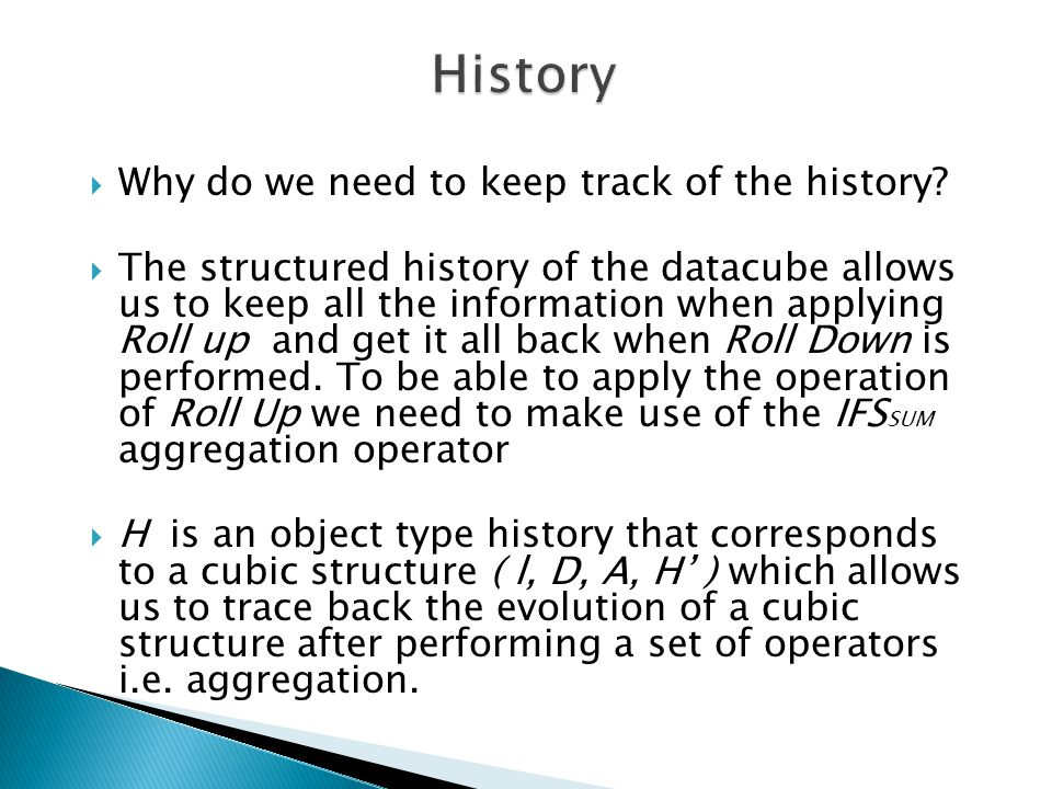 Why do we need to keep track of the history.