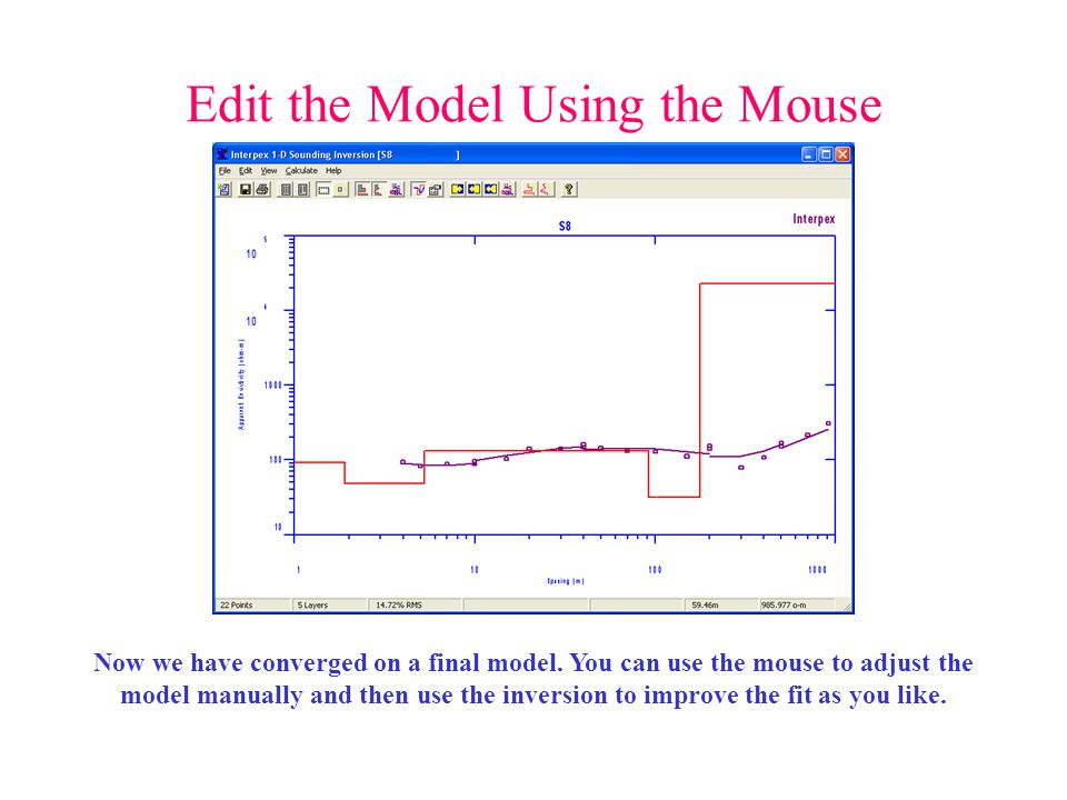 Edit the Model Using the Mouse Now we have converged on a final model. You can use the mouse to adjust the model manually and then use the inversion t