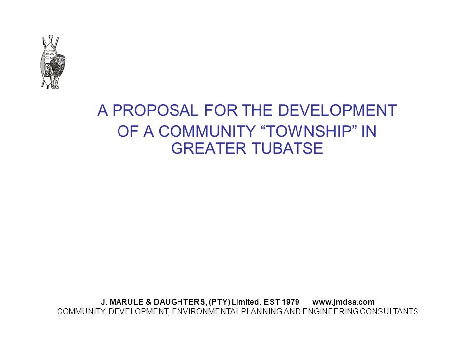A PROPOSAL FOR THE DEVELOPMENT OF A COMMUNITY TOWNSHIP IN GREATER TUBATSE J.