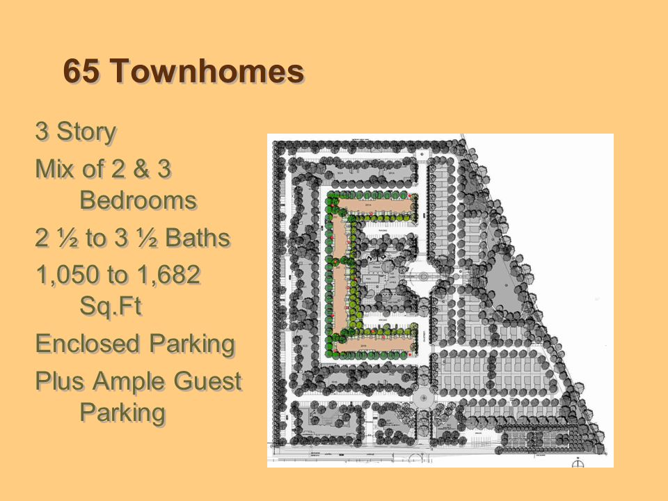 Town House Units 2 Bedroom 2 Story 2 Bedroom 2 Story 2 Bedroom 3 Story 3 Bedroom 2 Story