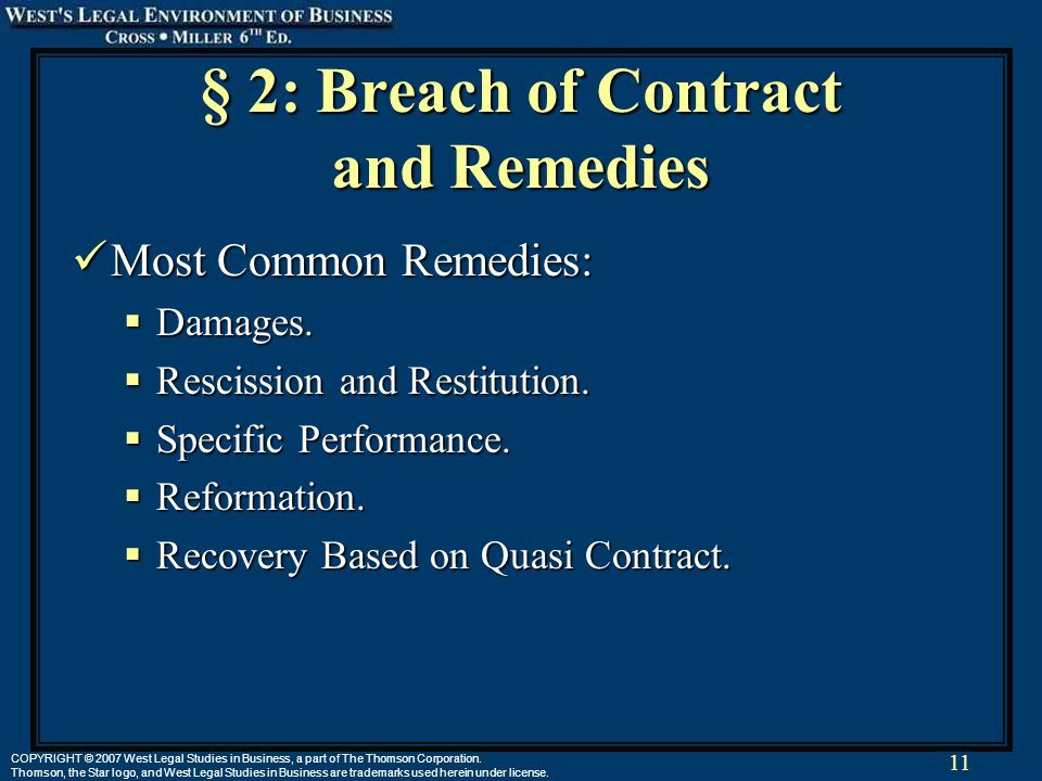 11 COPYRIGHT © 2007 West Legal Studies in Business, a part of The Thomson Corporation.