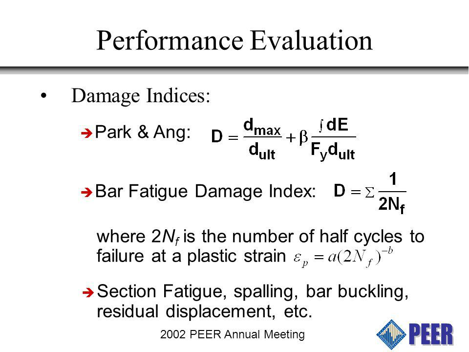 2002 PEER Annual Meeting Damage Idecies at First Bar Fracture