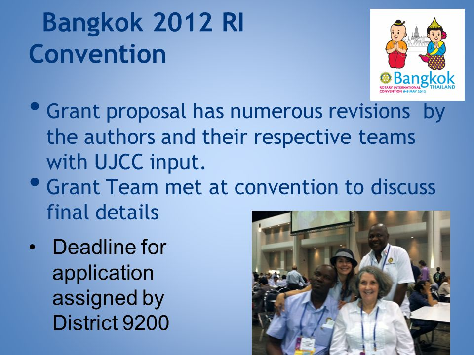 Bangkok 2012 RI Convention Grant proposal has numerous revisions by the authors and their respective teams with UJCC input.
