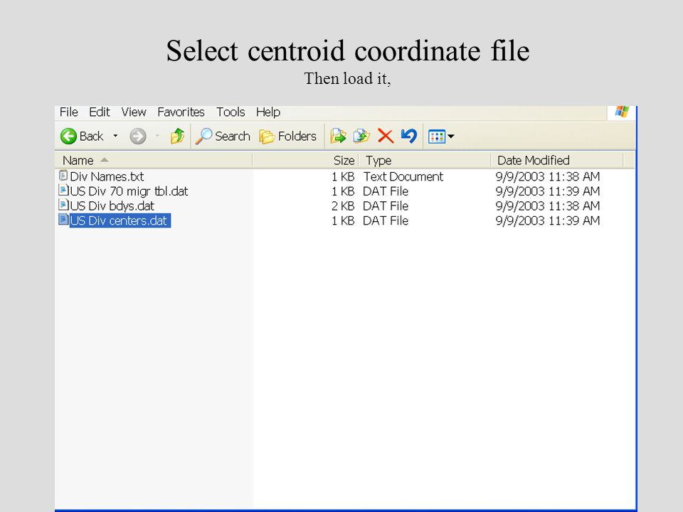 Select centroid coordinate file Then load it,