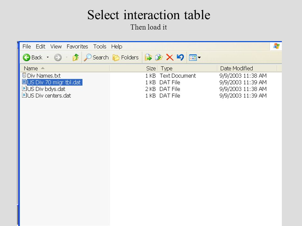 Select interaction table Then load it