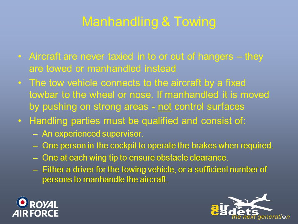 Parking Process 1.Park the aircraft facing into wind 2.Ensure that no part of one aircraft overlaps any part of another.