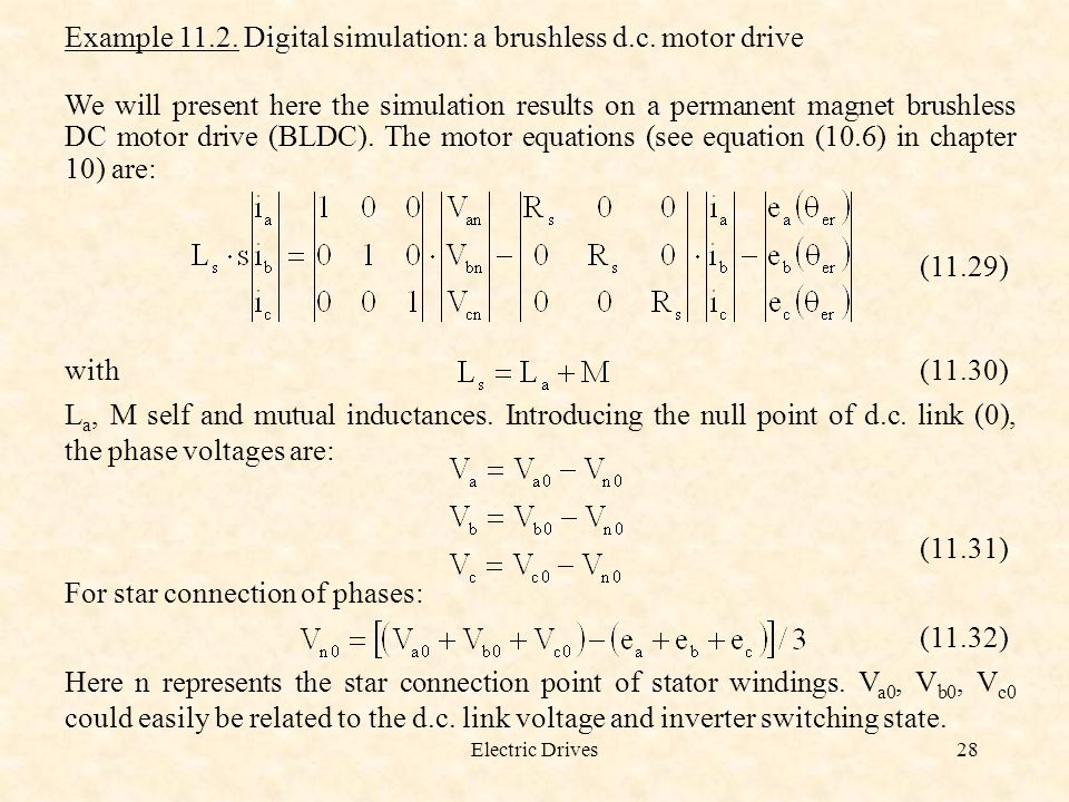 Electric Drives28 Example 11.2.Digital simulation: a brushless d.c.