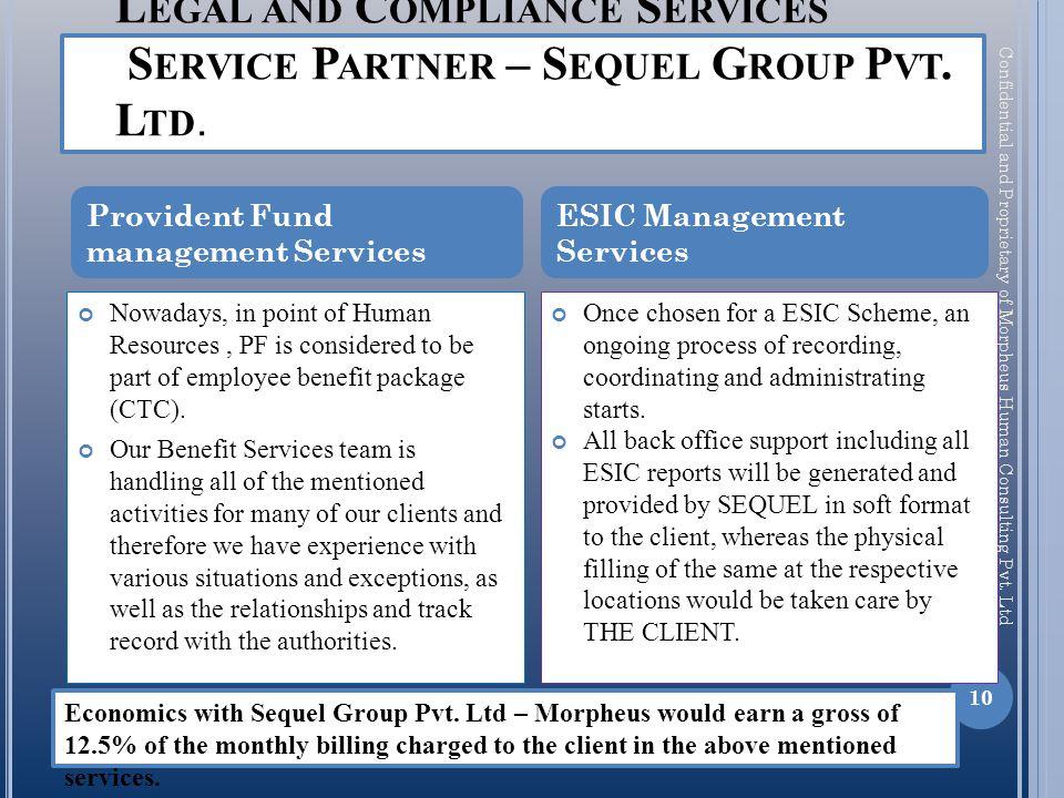 L EGAL AND C OMPLIANCE S ERVICES S ERVICE P ARTNER – S EQUEL G ROUP P VT.