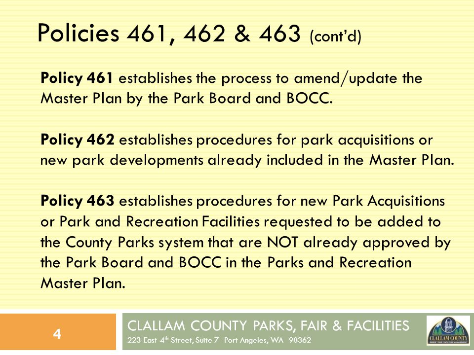 CLALLAM COUNTY PARKS, FAIR & FACILITIES 223 East 4 th Street, Suite 7 Port Angeles, WA 98362 15 Dungeness Recreation Area (contd) 1.Dungeness Recreation Area – 206 acres Located approximately 12 miles east of Port Angeles.