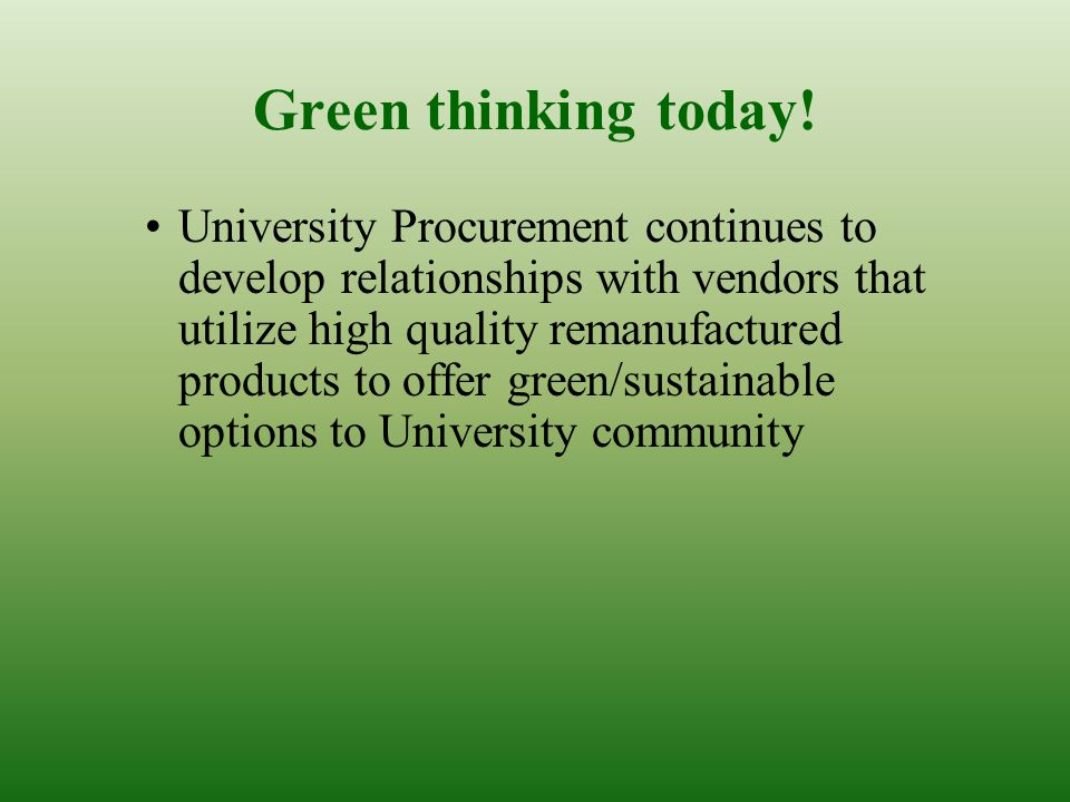 Green thinking today.