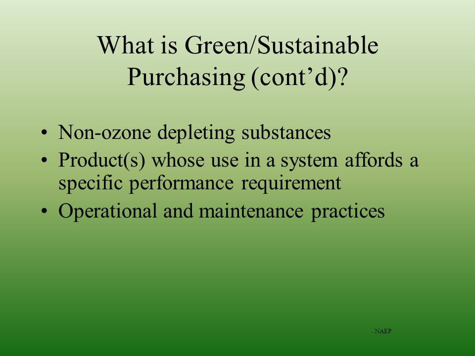 What is Green/Sustainable Purchasing (contd).