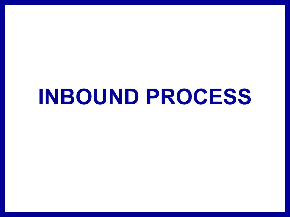 RECEIVING ASN Receiving Non ASN or unplanned/ Blind Receiving SKU/ Carton Receiving Under and Over Receiving Vendor Profiles are retained for instant access and comparison System directed routing to QC/ Cross Dock Area/ Putaway area.