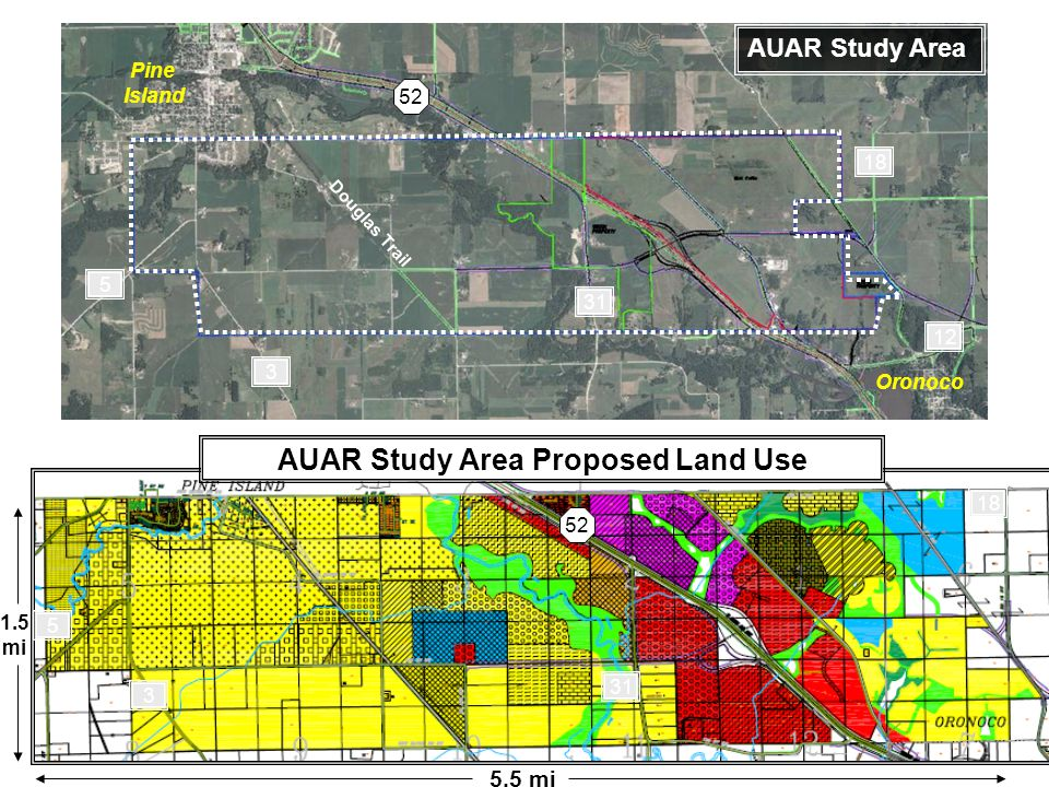AUAR Study Area Proposed Land Use AUAR Study Area Pine Island Oronoco 52 18 3 5 12 Douglas Trail 52 5 3 18 31 1.5 mi 5.5 mi