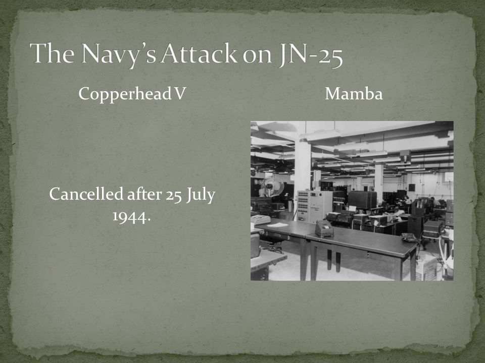 Copperhead V Cancelled after 25 July 1944. Mamba