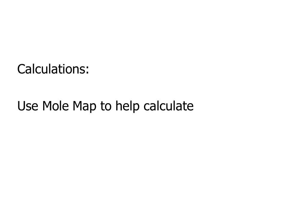 MW Example 3: Find the MW of MgSO 47H 2 O. =Mg + S + 4O + 7(H 2 O) =24.31 + 32.07 + 4(16.00) + 7(1.01+1.01+16.00) = 246.52 g MgSO 4 7H 2 O /mol MgSO 4