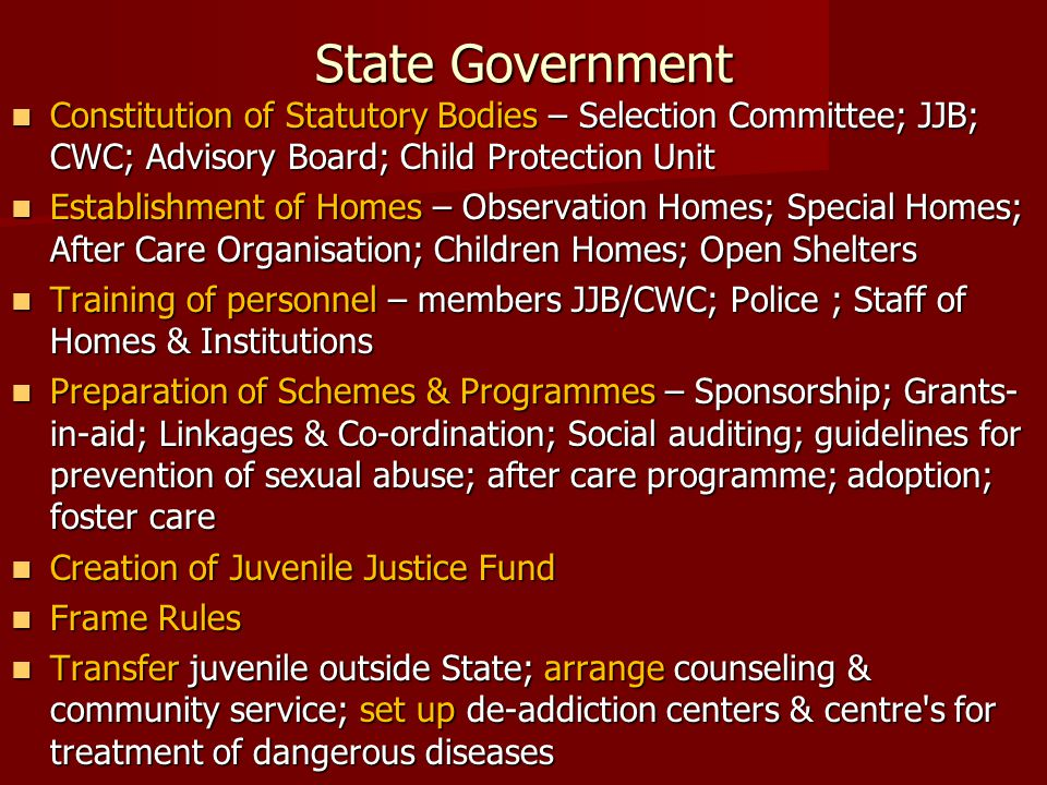 State Government Constitution of Statutory Bodies – Selection Committee; JJB; CWC; Advisory Board; Child Protection Unit Constitution of Statutory Bod