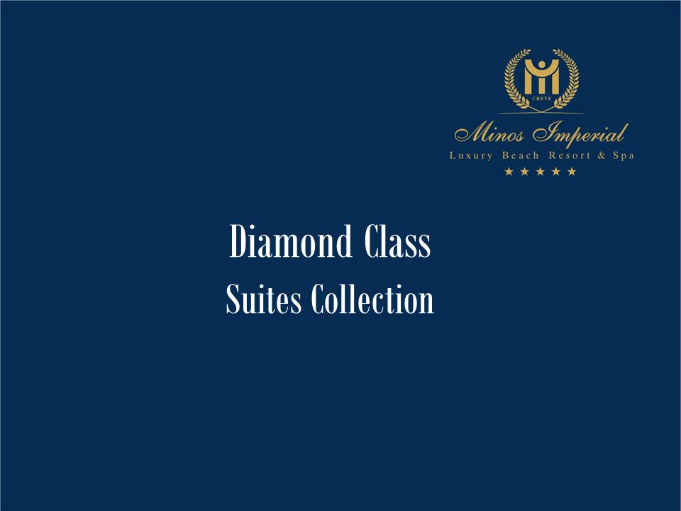 Diamond Class Suites Collection
