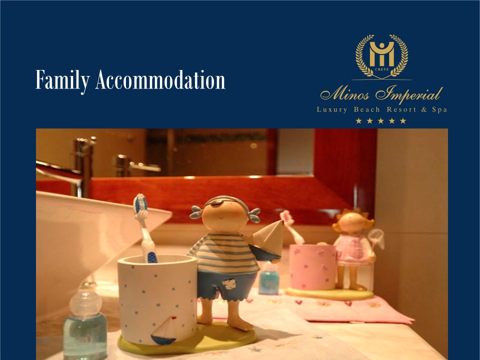 Family Accommodation
