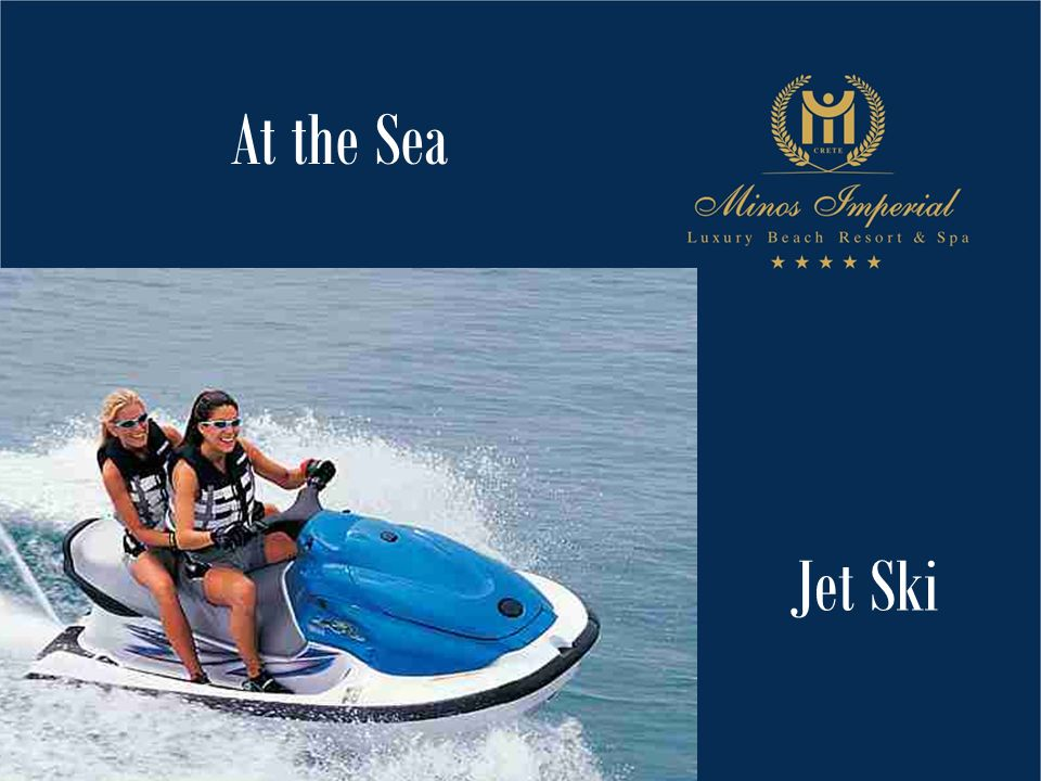 At the Sea Jet Ski