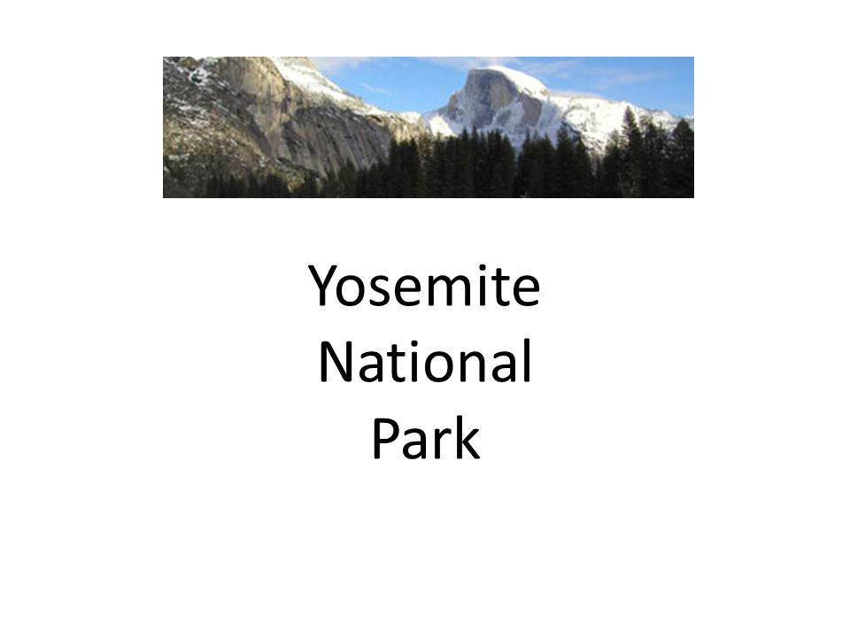 Location Yosemite National Park lies in the central Sierra Nevada Mountains.