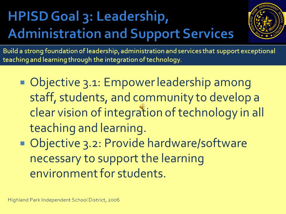 Objective 2.1: Enhance professional development opportunities that promote teacher collaboration, leadership opportunities, and training support in be