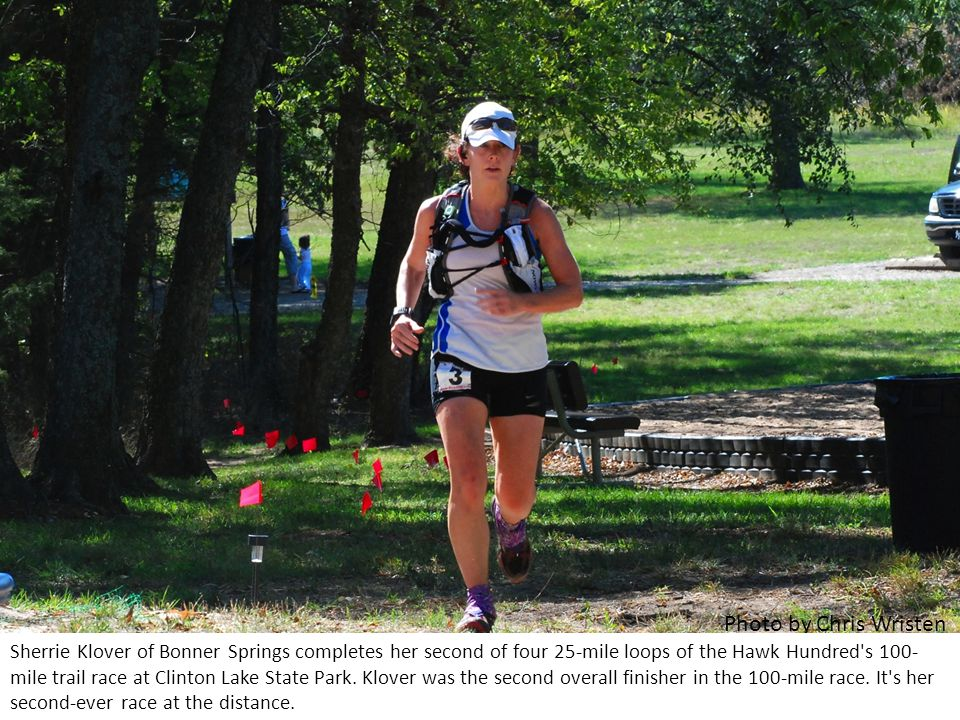 Sherrie Klover of Bonner Springs completes her second of four 25-mile loops of the Hawk Hundred s 100- mile trail race at Clinton Lake State Park.