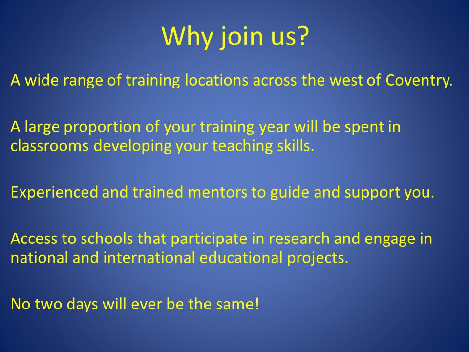 Why join us.A wide range of training locations across the west of Coventry.
