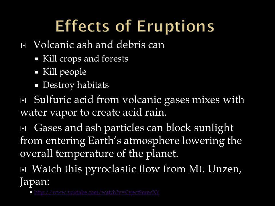 Soufriere Hills, Montserrat 1995 Volcanologists knew it was about to erupt.