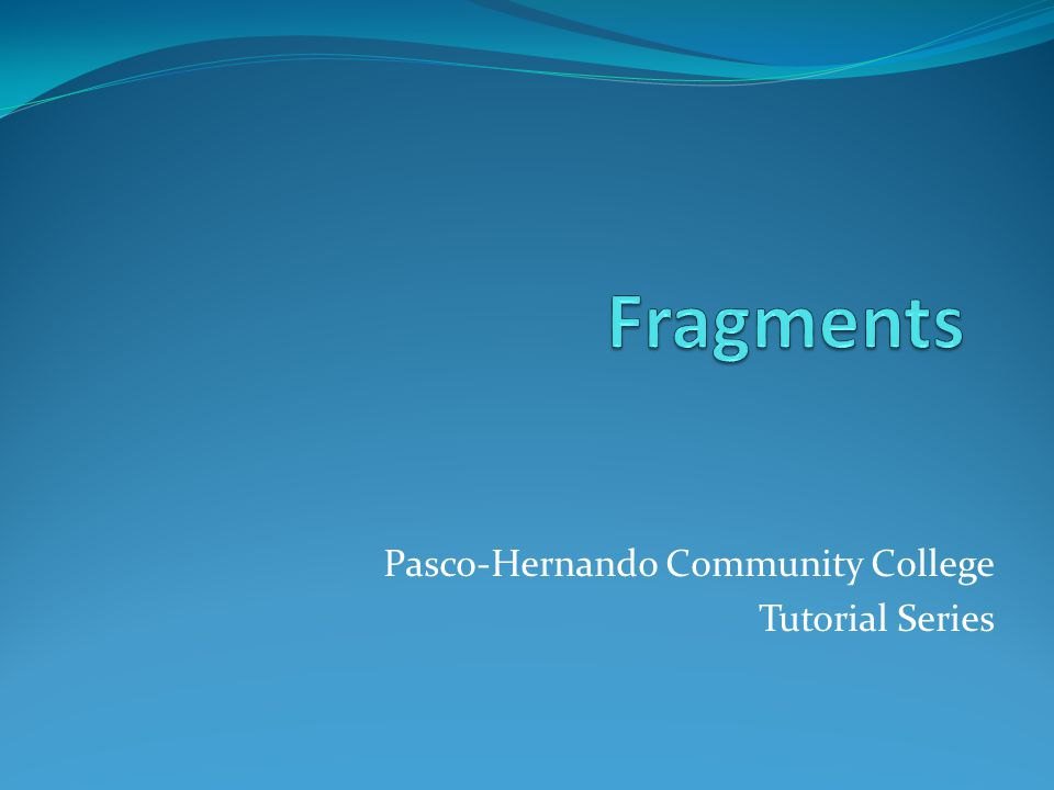 What is a fragment.A fragment is a group of words that is less than a sentence.